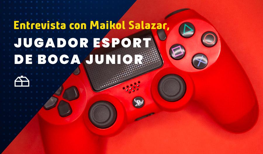 Entrevista con Maikol Salazar, jugador eSports de Boca Juniors: ''Mi sueño es llegar al Mundial''
