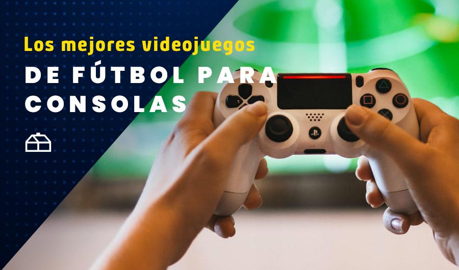 No solo en las canchas: Los mejores videojuegos de fútbol para consolas