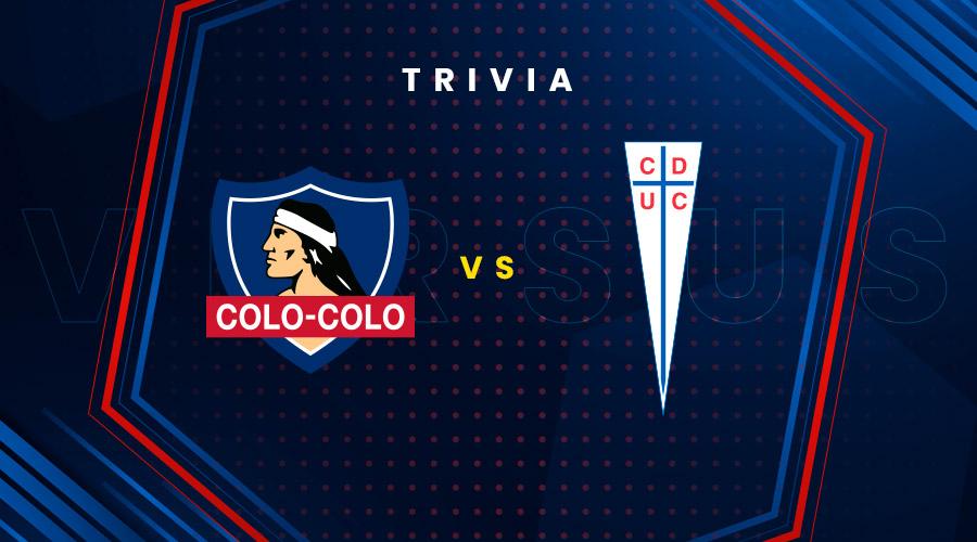 ¡Clásico Universidad Católica vs Colocolo 2021!